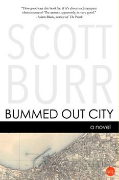 "Scott Burr ""Bummed Out City"""