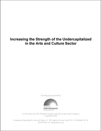 Increasing the Strength of the Undercapitalized in the Arts and Culture Sector